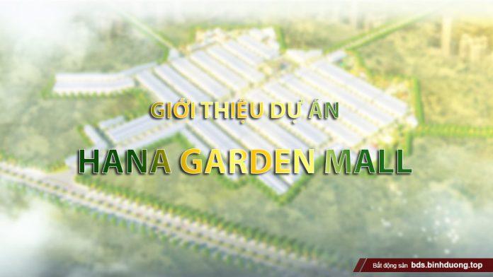 Giới thiệu dự án Hana Garden Mall