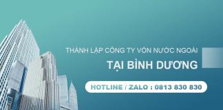 Dịch vụ đăngký thành lập công ty có vốn nước ngoài tại Bình Dương