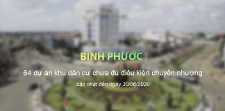 Danh sách các dự án Khu dân cư chưa đủ điều kiện chuyển nhượng tại Bình Phước tới ngày 30/06/2020