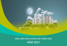 Những thay đổi trong điều kiện kinh doanh bất động sản từ năm 2021
