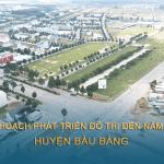 Quy hoạch phát triển 6 khu vực đô thị tại Bàu Bàng đến năm 2030