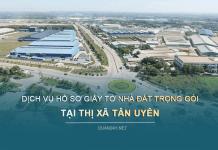 Dịch vụ hồ sơ giấy tờ nhà đất Thị xã Tân Uyên (Bình Dương)