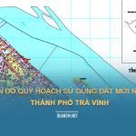 Tải về bản đồ quy hoạch sử dụng đất Thành phố Trà Vinh