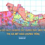 Tải về bản đồ quy hoạch sử dụng đất Thị xã Mỹ Hào (Hưng Yên)