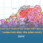 Tải về bản đồ quy hoạch sử dụng đất Thành phố Vĩnh Yên (Vĩnh Phúc)