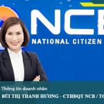 Bà Bùi Thị Thanh Hương đảm nhiệm vị trí Chủ tịch HĐQT Ngân hàng NCB