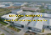 Thông tin Khu công nghiệp số 5 tỉnh Hưng Yên