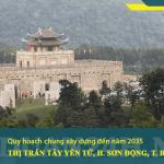 Quy hoạch chung xây dựng Thị trấn Tây Yên Tử đến năm 2035