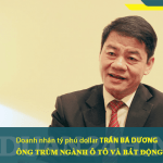 Tỷ phú dollar Trần Bá Dương (THACO)