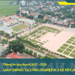 Quy hoạch giao thông và công nghiệp huyện Tân Yên (Bắc Giang) giai đoạn 2021 - 2025